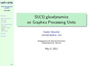SU(3) gluodynamics on Graphics Processing Units