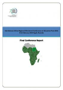 Sub-Saharan Africa Regional Ministerial Conference on Education Post February 2015 Kigali, Rwanda. Final Conference Report