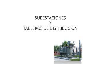 SUBESTACIONES Y TABLEROS DE DISTRIBUCION