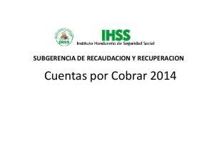 SUBGERENCIA DE RECAUDACION Y RECUPERACION. Cuentas por Cobrar 2014