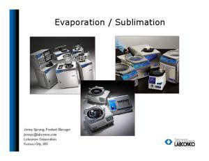 Sublimation. Jenny Sprung, Product Manager Labconco Corporation Kansas City, MO