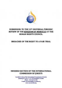 SUBMISSION TO THE 13 th UNIVERSAL PERIODIC REVIEW OF THE KINGDOM OF MOROCCO AT THE HUMAN RIGHTS COUNCIL. BREACHES OF THE RIGHT TO A FAIR TRIAL