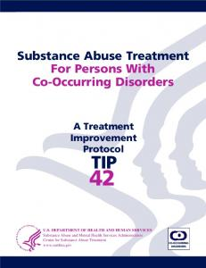Substance Abuse Treatment For Persons With Co-Occurring Disorders. A Treatment Improvement Protocol TIP