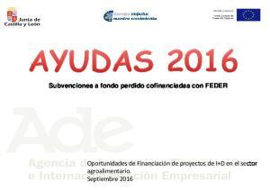 Subvenciones a fondo perdido cofinanciadas con FEDER. Oportunidades de Financiación de proyectos de I+D en el sector agroalimentario