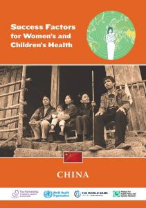 Success Factors. for Women s and Children s Health CHINA
