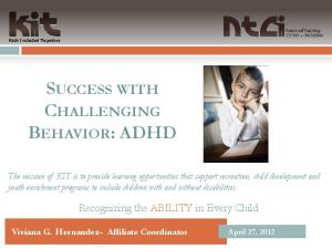 SUCCESS WITH CHALLENGING BEHAVIOR: ADHD