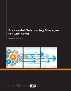 Successful Outsourcing Strategies for Law Firms
