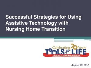 Successful Strategies for Using Assistive Technology with Nursing Home Transition