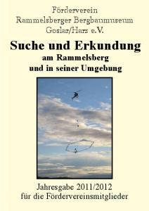 Suche und Erkundung am Rammelsberg und in seiner Umgebung