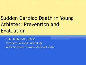 Sudden Cardiac Death in Young Athletes: Prevention and Evaluation