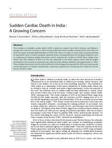 Sudden death is defined as natural death, in which the time and mode of death is