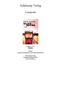 Suhrkamp Verlag. Leseprobe. Lansdale, Joe R. Gluthitze. Roman Aus dem Amerikanischen von Richard Betzenbichler. Suhrkamp Verlag