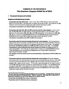 SUMMARY OF TAX PROVISIONS IN The American Taxpayer Relief Act of 2012