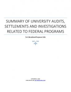 SUMMARY OF UNIVERSITY AUDITS, SETTLEMENTS AND INVESTIGATIONS RELATED TO FEDERAL PROGRAMS