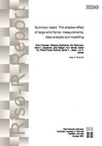 Summary report: The shadow effect of large wind farms: measurements, data analysis and modelling