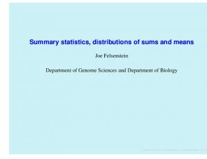 Summary statistics, distributions of sums and means