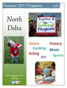 Summer 2013 Programs. North Delta. Delta Parks, Recreation & Culture delta.ca