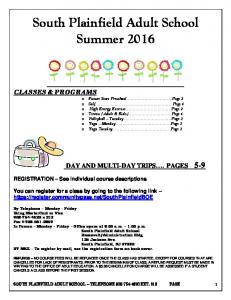 Summer 2016 DAY AND MULTI-DAY TRIPS. PAGES 5-9. South Plainfield Adult School