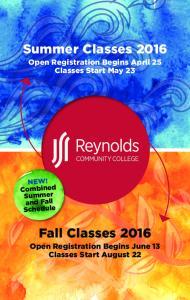 Summer Classes Open Registration Begins April 25 Classes Start May 23. Fall Classes 2016