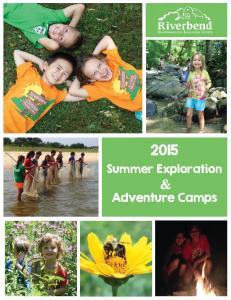 Summer Exploration. & Adventure Camps