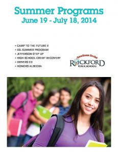 Summer Programs. June 19 - July 18, 2014