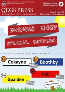 summer SPORT Cokayne SPECIAL EDITION Boothby Hull Spalden 1st 3rd 4th 998 Pts 997 Pts 853 Pts Bringing School News to the Community