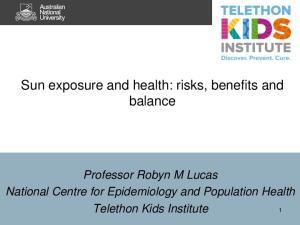 Sun exposure and health: risks, benefits and balance