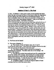 Sunday August 14 th, Matthew 13 Part 1 The Fruit