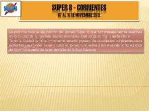 SUPER 8 - CORRIENTES 07 AL 10 DE NOVIEMBRE 2012
