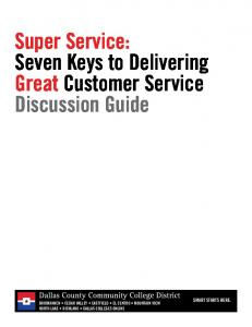 Super Service: Seven Keys to Delivering Great Customer Service Discussion Guide