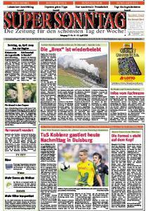 SUPER SONNTAG. Die Zeitung für den schönsten Tag der Woche! Jahrgang 15 - Nr April 2009