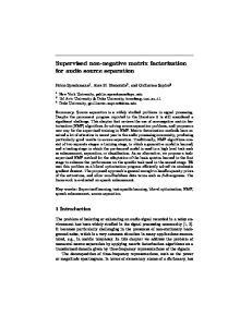 Supervised non-negative matrix factorization for audio source separation
