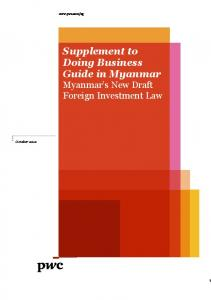 Supplement to Doing Business Guide in Myanmar Myanmar s New Draft Foreign Investment Law