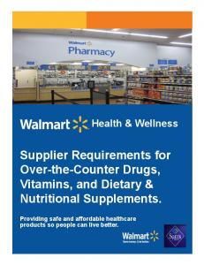 Supplier Requirements for Over-the-Counter Drugs, Vitamins, and Dietary & Nutritional Supplements. Health & Wellness