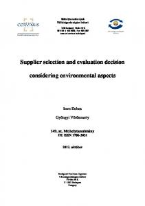 Supplier selection and evaluation decision. considering environmental aspects