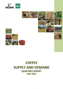 SUPPLY AND DEMAND QUARTERLY REPORT MAY 2013