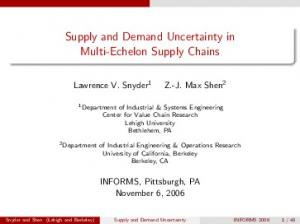 Supply and Demand Uncertainty in Multi-Echelon Supply Chains