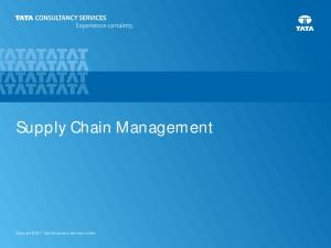 Supply Chain Management. Copyright 2011 Tata Consultancy Services Limited
