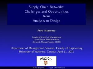 Supply Chain Networks. Challenges and Opportunities from Analysis to Design