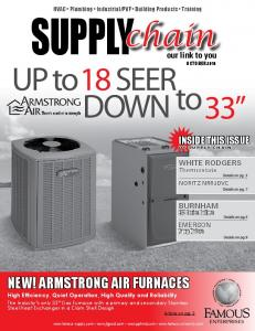 SUPPLY. chain NEW! ARMSTRONG AIR FURNACES INSIDE THIS ISSUE. our link to you WHITE RODGERS BURNHAM EMERSON. Thermostats Details on pg