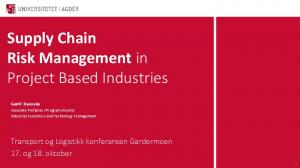 Supply Chain Risk Management in Project Based Industries