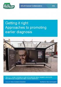 supported by Getting it right Approaches to promoting earlier diagnosis