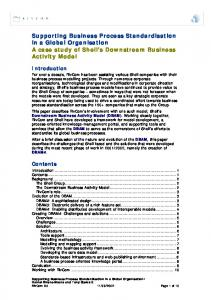 Supporting Business Process Standardisation in a Global Organisation A case study of Shell s Downstream Business Activity Model