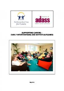 SUPPORTING CARERS EARLY INTERVENTIONS AND BETTER OUTCOMES