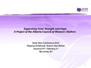 Supporting Inner Strength and Hope A Project of the Alberta Council of Women s Shelters