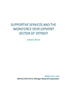 SUPPORTIVE SERVICES AND THE WORKFORCE DEVELOPMENT SECTOR OF DETROIT