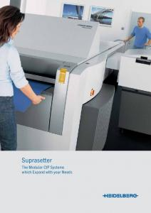 Suprasetter. The Modular CtP Systems which Expand with your Needs