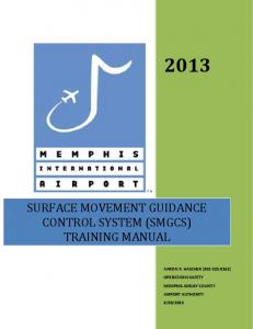 SURFACE MOVEMENT GUIDANCE CONTROL SYSTEM (SMGCS) TRAINING MANUAL