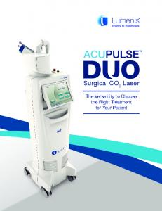 Surgical CO 2. Laser. The Versatility to Choose the Right Treatment for Your Patient