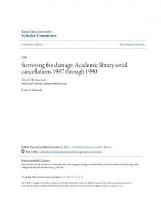 Surveying the damage: Academic library serial cancellations 1987 through 1990